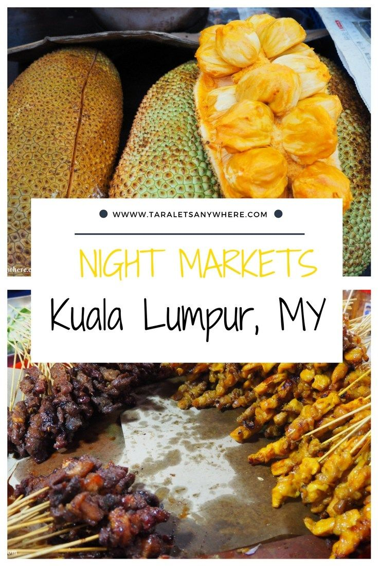 3 of the Best Night Markets in Kuala Lumpur