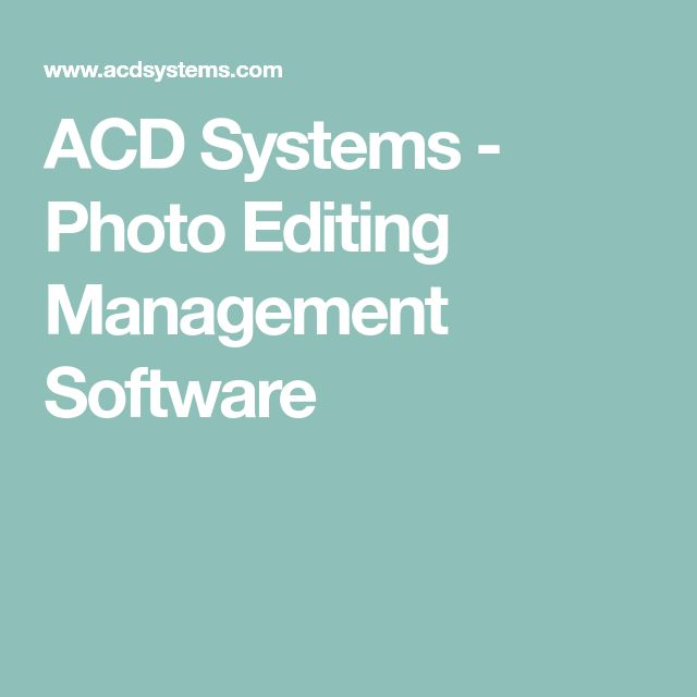 ACD Systems - Photo Editing Management Software