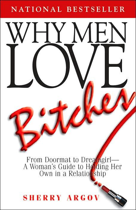 Hideous title but a life saver indeed...bought the sequel and saved myself from another 5years of misery. Original: why men loves bitches.: Films Books, Every Girl, Awesome Books, Books Library Poetry, Excel Books, Good Books, Ƹӝʒ Books Ƹӝʒ