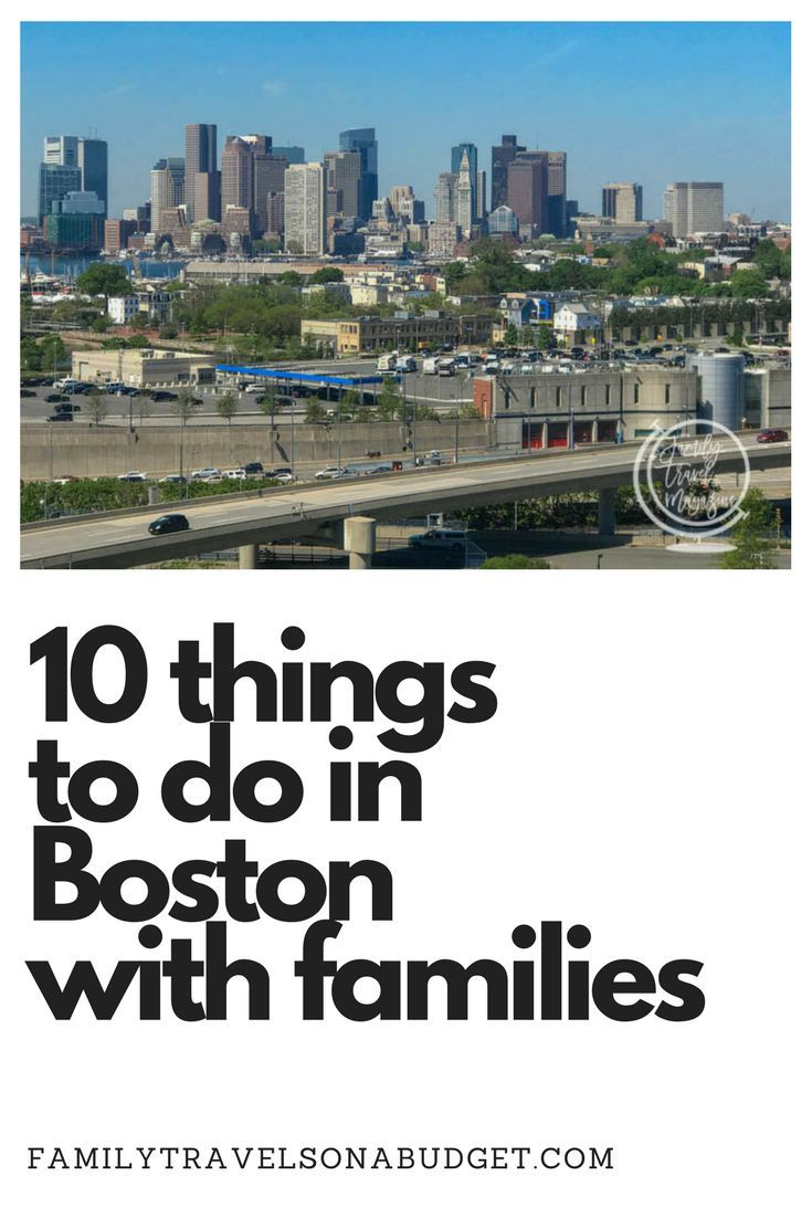 10 Fun Things To Do In Boston With Kids Travel Boston