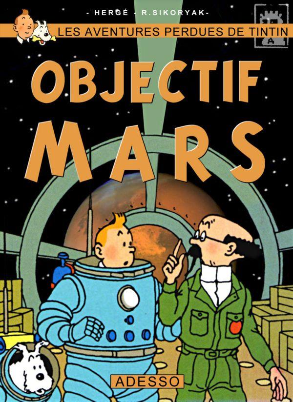 Les Aventures de Tintin - Album Imaginaire - Objectif Mars