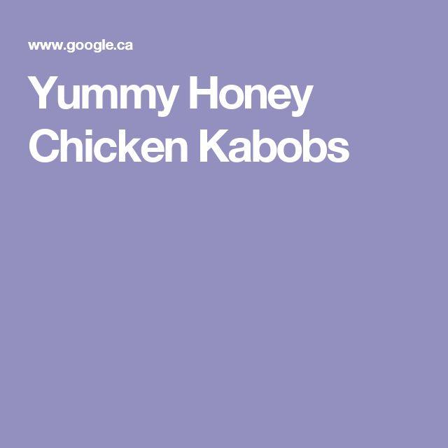 Yummy Honey Chicken Kabobs