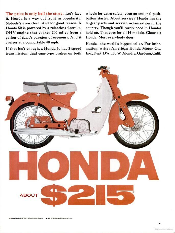 This 1965 Honda 50 featured a 4 stroke OHV engine with 3 speed transmission and it got nearly 200 miles per gallon. Now might be a good time to bring this simple motorbike back into production.