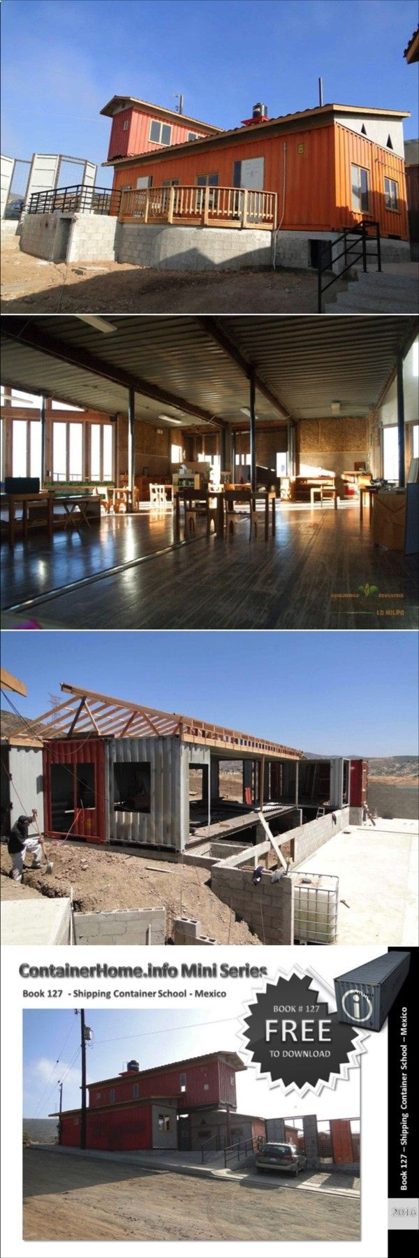 Container House - Container Home Book 127 – Shipping Container School – Mexico - Who Else Wants Simple Step-By-Step Plans To Design And Build A Container Home From Scratch?