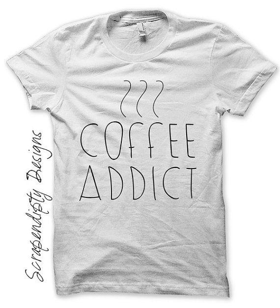 Iron on Coffee Shirt PDF - Women's Iron on Transfer / Women Tops Tshirts / Coffee Addict Shirt / Wedding Shower Gift / Digital Print by ScrapendipityDesigns, $2.50