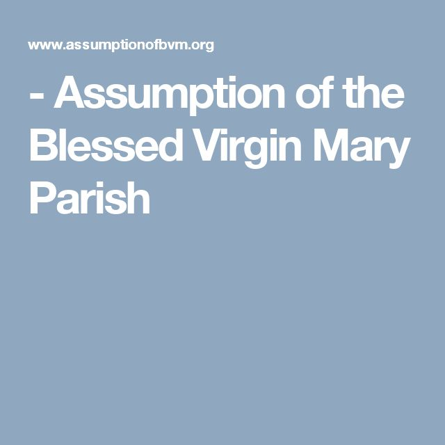 - Assumption of the Blessed Virgin Mary Parish