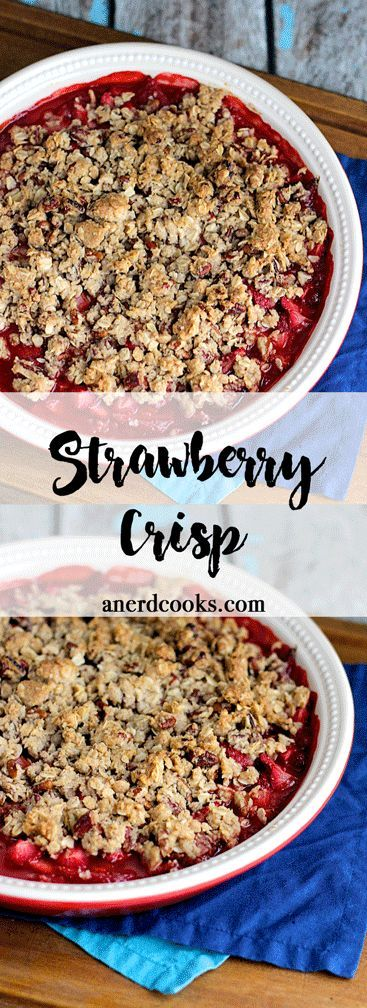 Strawberry Crisp | A Nerd Cooks