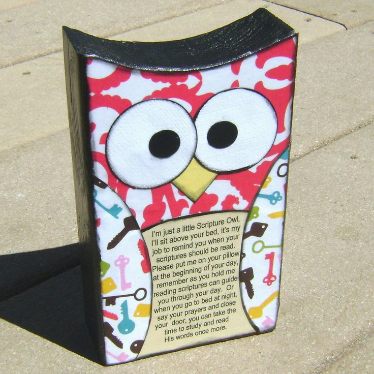 Scripture Owl. Great idea to help a kid remember to read their scriptures.