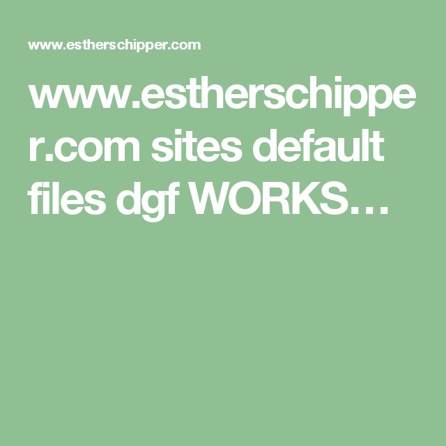 Www.estherschipper.com Sites Default Files Dgf WORKSu2026