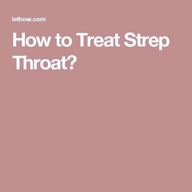 Have control Cure for strep throat