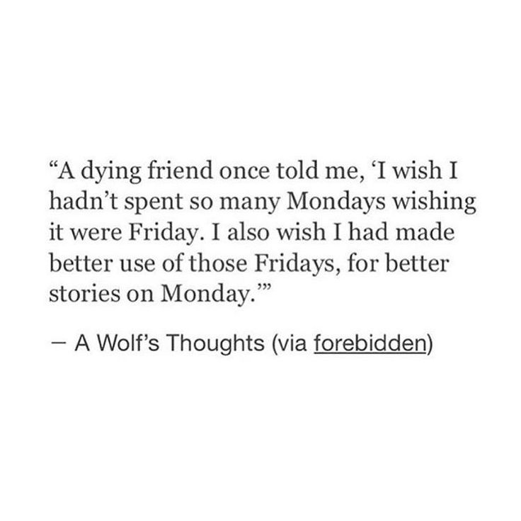 '...for better stories on Mondays.' | via: forebidden // A Wolf's Thoughts