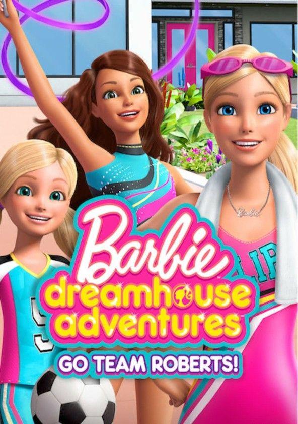 Barbie Dreamhouse Adventures Season 4 Trailer Barbie Dream House Barbie Dream Barbie And Her Sisters