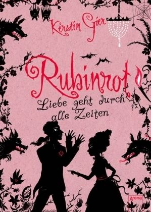 Rubinrot (Edelstein-Trilogie, #1) even if its german... It was really good