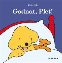 Godnat, Plet! (min. 3 stk.) af Eric Hill