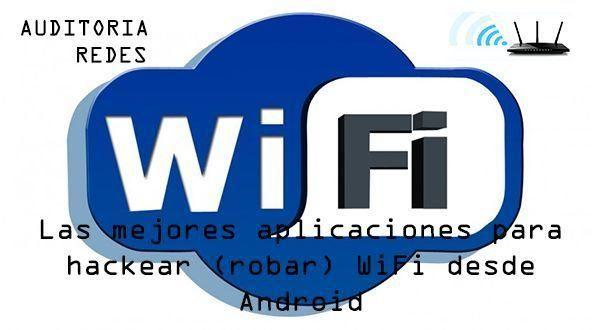 Aplicaciones Para Robar Wifi Hackear Wifi Desde Android Las Mejores Programas Para Comprobar La Vul In 2021 Wireless Networking Wifi School Logos