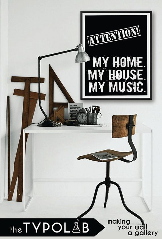 Attention My Home My House My Music / typography by theTypolab