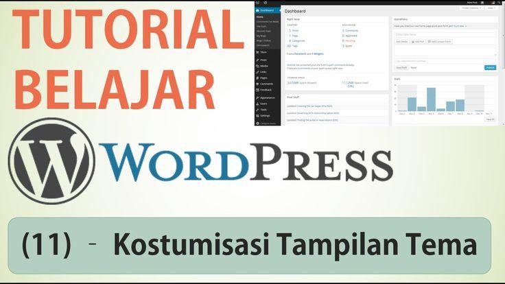 Belajar Wordpress - (11) Kostumisasi / Sesuaikan Tampilan Tema