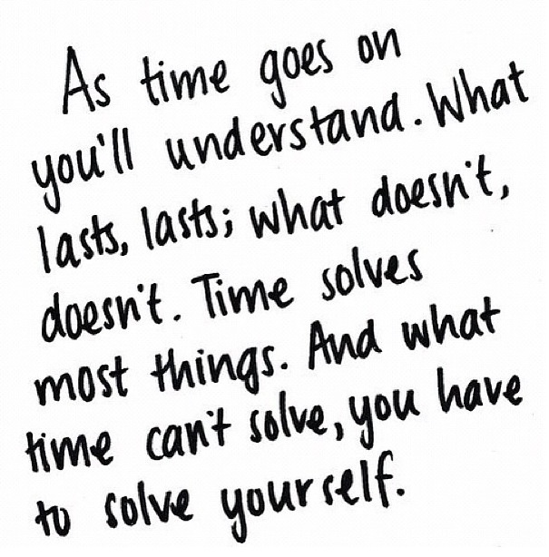Teenage Love Quotes Pinterest : Time heals all wounds Quotes Pinterest Time Heals, Yes I Can and ...