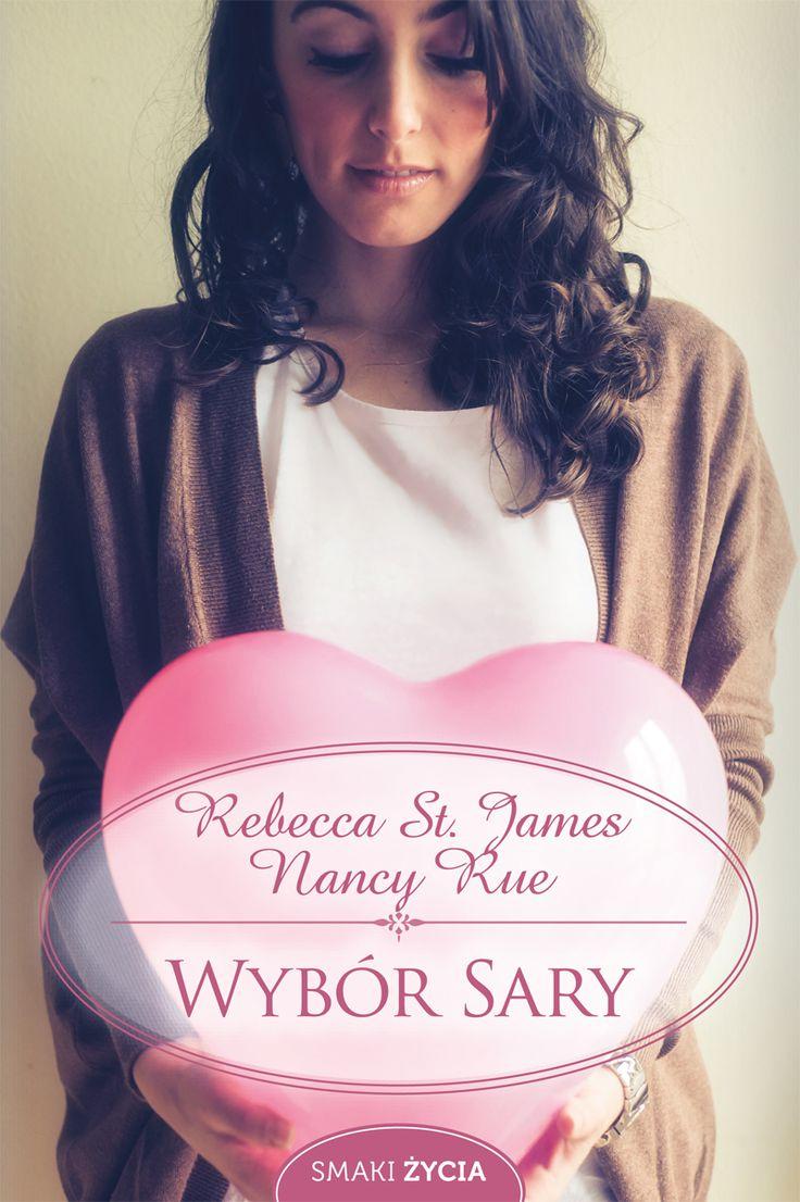 Wybór Sary- Rebecca St. James, Nancy Rue