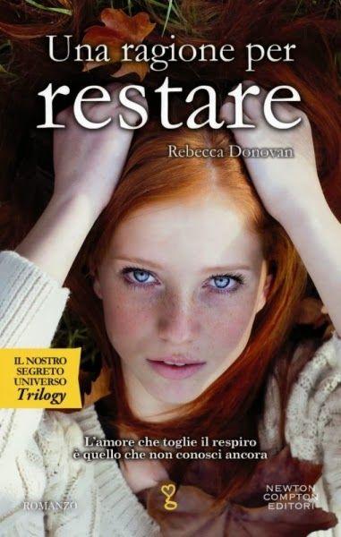 """""""Una ragione per restare"""" Rebecca Donovan"""