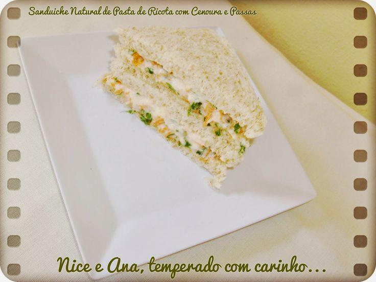 Nice e Ana, temperado com carinho...: Sanduíche Natural de Pasta de Ricota com Cenoura e...