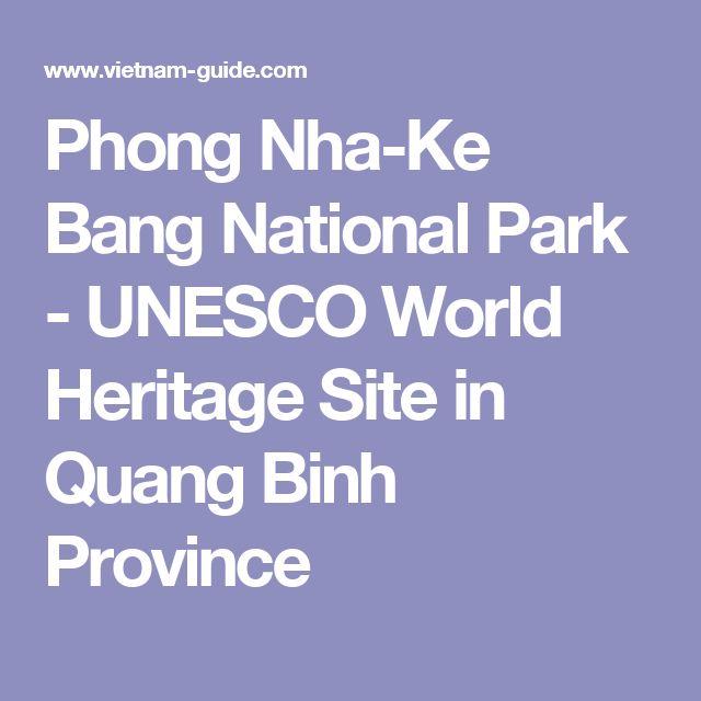 Phong Nha-Ke Bang National Park - UNESCO World Heritage Site in Quang Binh Province