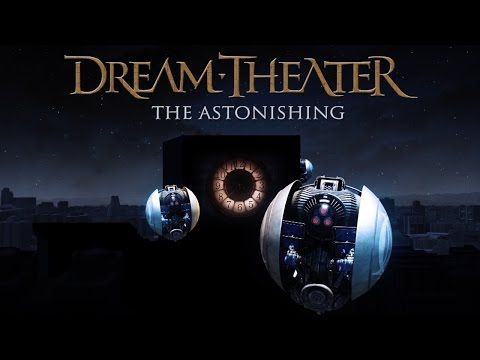 Dream Theater: ˝The Astonishing˝ - Előzetes a nagylemezhez http://rockerek.hu/dream_theater_the_astonishing_elozetes_a_nagylemezhez.html