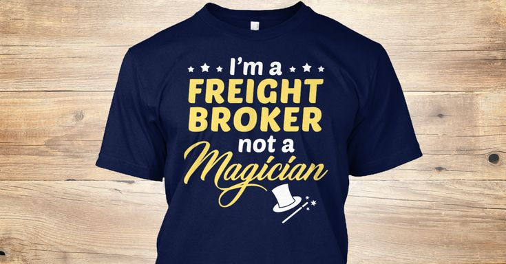 This Shirt Makes A Great Gift For You And Your Family. Freight Broker - Not Magician .Ugly Sweater, Xmas Shirts, Xmas T Shirts, Job Shirts, Tees, Hoodies, Ugly Sweaters, Long Sleeve, Funny Shirts, Mama, Boyfriend, Girl, Guy, Lovers, Papa, Dad, Daddy, Grandma, Grandpa, Mi Mi, Old Man, Old Woman, Occupation T Shirts, Profession T Shirts, Career T Shirts,
