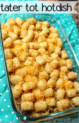 Easy and Delicious Tater Tot Hotdish Recipe #Tater tot casserole #Comfort food| CraftyMorning.com
