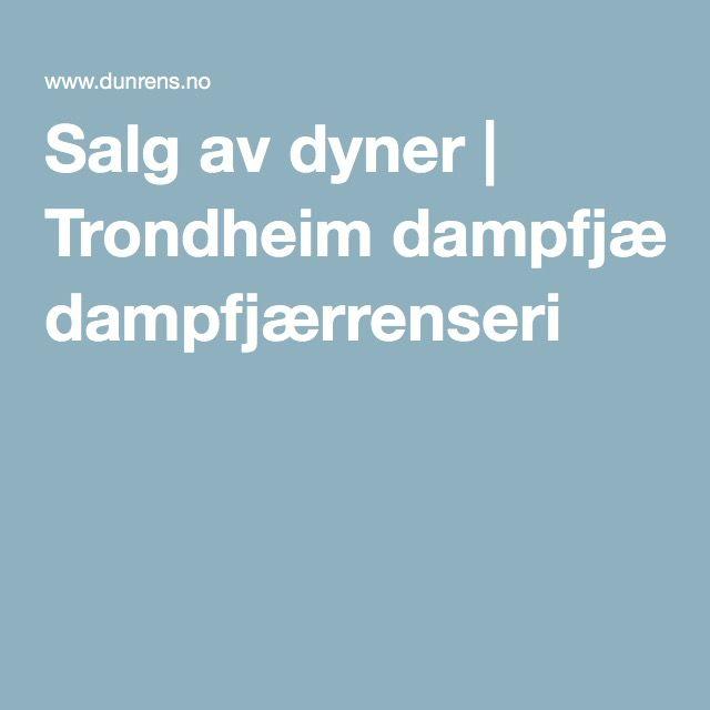Salg av dyner | Trondheim dampfjærrenseri
