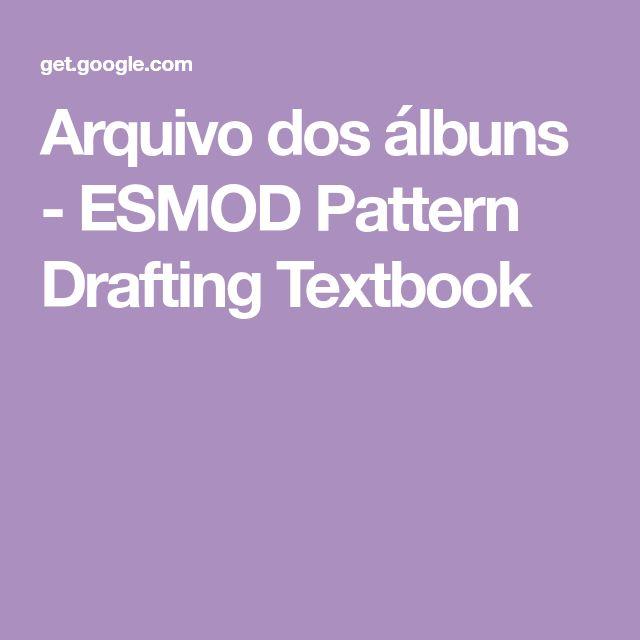 Arquivo dos álbuns - ESMOD Pattern Drafting Textbook