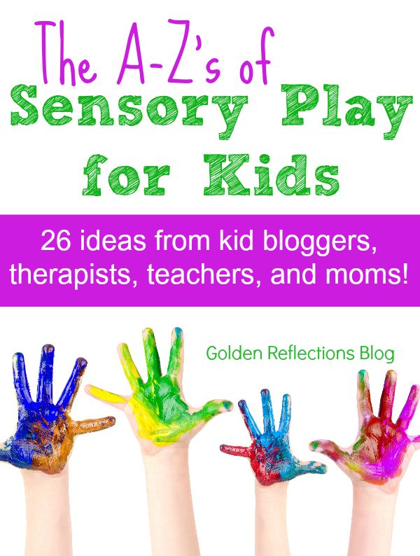 Learn about the A-Z's of sensory play for kids in this 3 month series. www.GoldenReflectionsBlog.com