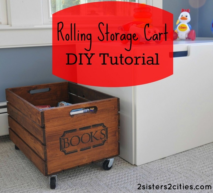 Rolling Storage Crate Diy Tutorial Toys Crates And Book