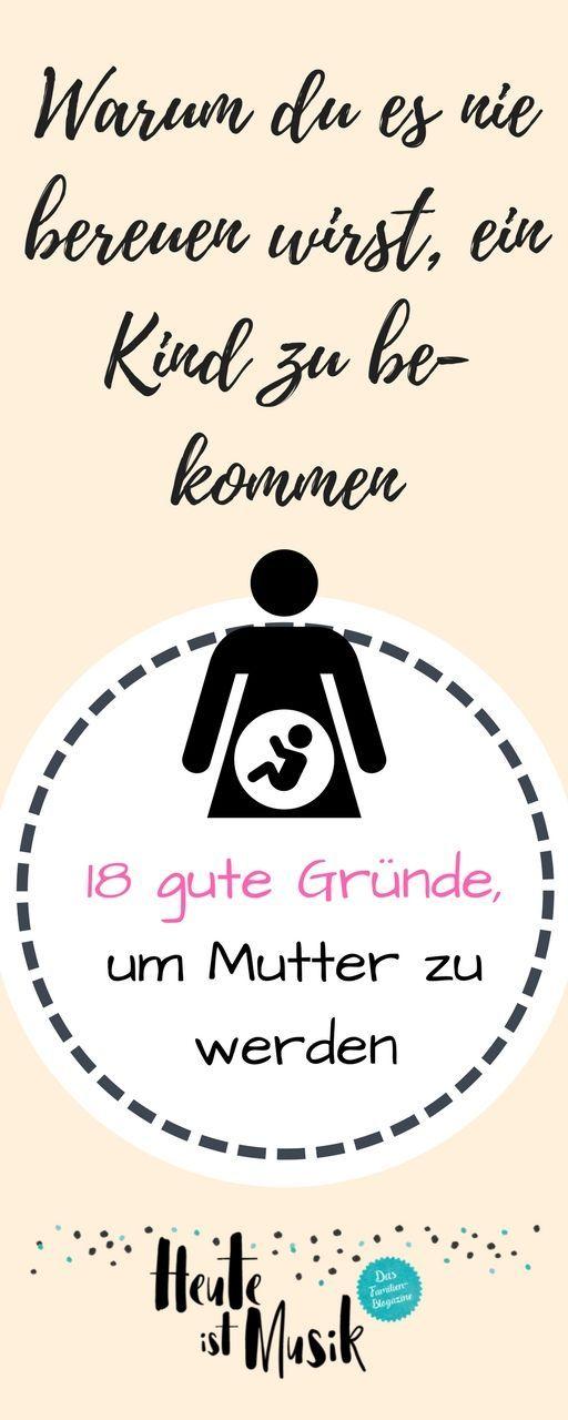 Eltern werden ist toll und es gibt genügend Gründe, um sich dafür zu entscheiden. Regretting Motherhood? Mit diesen Argumenten fürs Kinder kriegen niemals... #kinderkriegen #schwanger #Elternwerden #mamasein