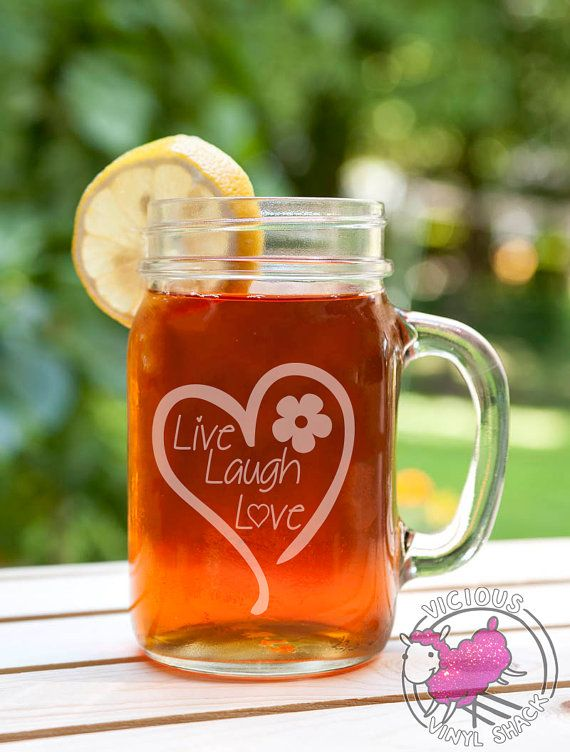 Live Laugh Love Heart Quote Etched Glass Mason Jar by ViciousVinyl