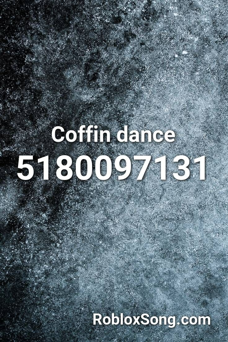 Coffin Dance Roblox Id Roblox Music Codes Roblox Songs Coding