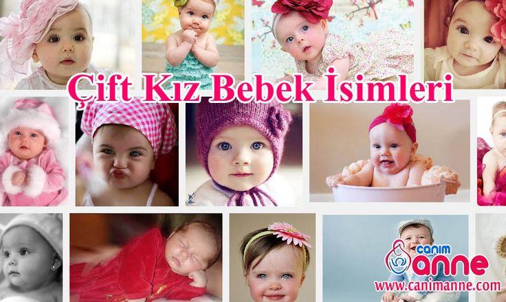 Erkek İsimleri, Erkek bebek isimleri http://www.canimanne.com/erkek-isimleri-erkek-bebek-isimleri.html Çift kız bebek isimleri