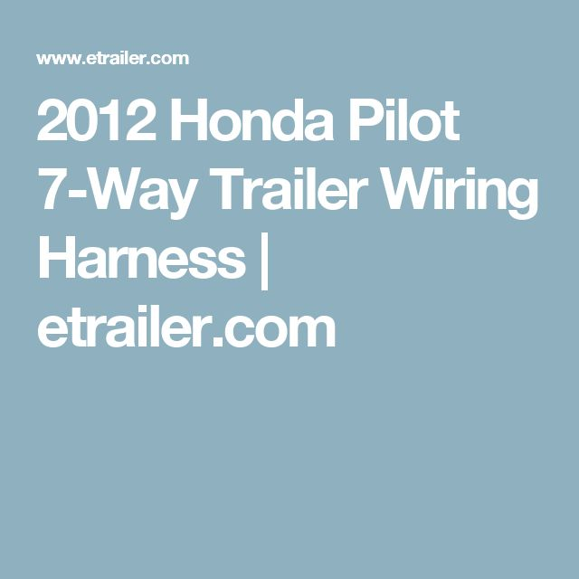 2012 honda pilot wiring harness php 2012 wiring diagrams cars honda pilot wiring harness php 17 best ideas about 2012 honda pilot on 2015 honda