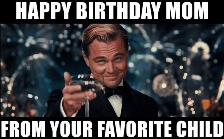 101 Happy Birthday Mom Memes For The Best Mother In The World In 2021 Happy Birthday Mom Funny Happy Birthday Mom Happy Birthday Mom Quotes