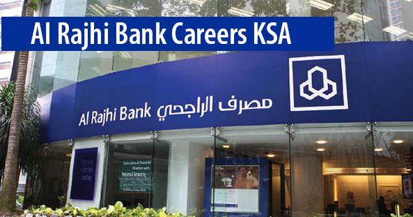 Al Rajhi Bank Saudi Arabia Latest Careers Bank Jobs Career Job Opening