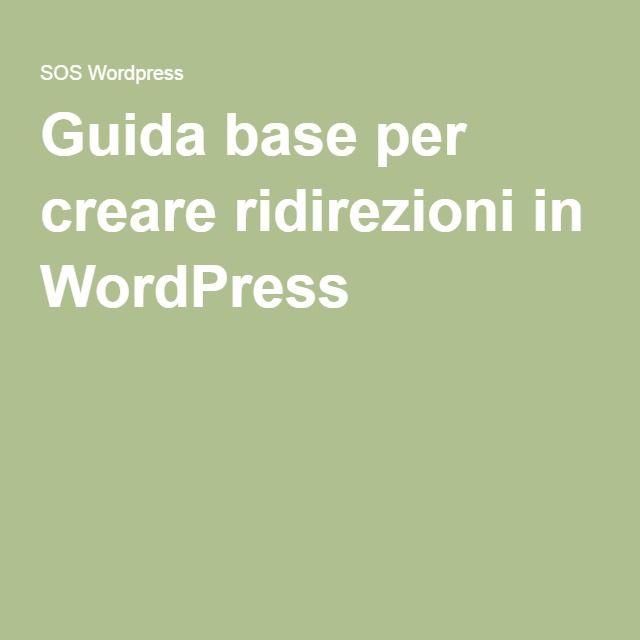 Guida base per creare ridirezioni in WordPress