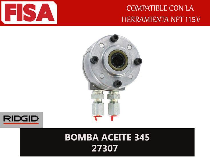 BOMBA ACEITE 345 27307. Compatible con la herramienta NPT 115V- FERRETERIA INDUSTRIAL -FISA S.A.S Carrera 25 # 17 - 64 Teléfono: 201 05 55 www.fisa.com.co/ Twitter:@FISA_Colombia Facebook: Ferreteria Industrial FISA Colombia