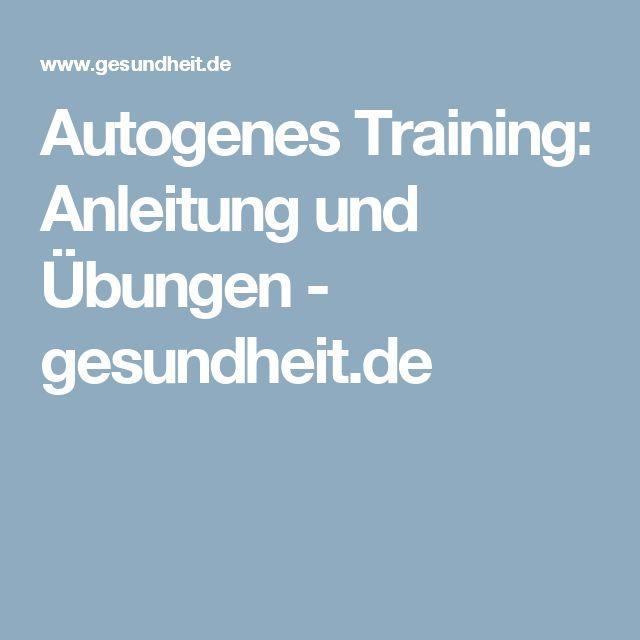 Autogenes Training: Anleitung und Übungen - gesundheit.de