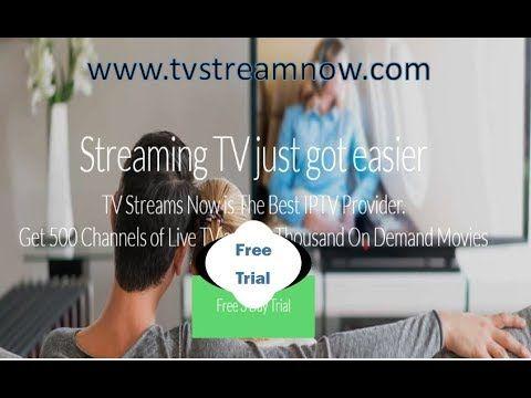 Free Trial IPTV, TV Streams FREE 3 day trial - No Card