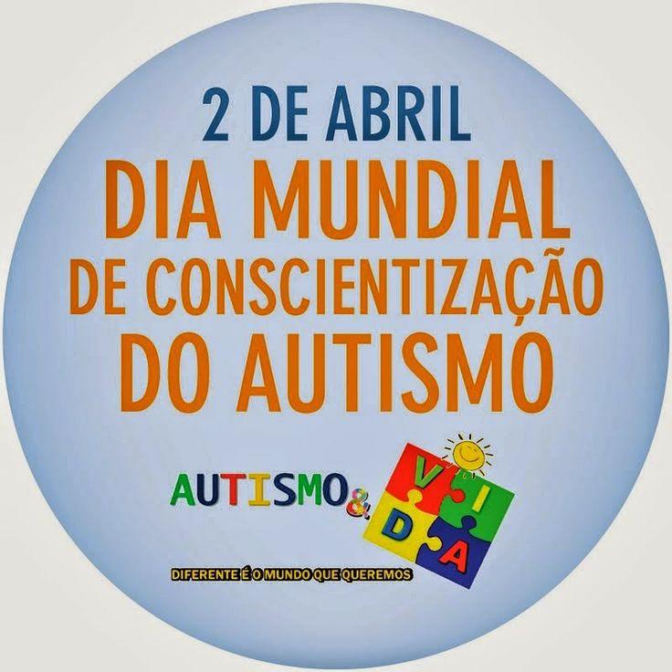 Coisas Tantas de Renato Hirtz: Dia Mundial de Conscientização do Autismo