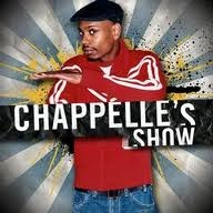 The Dave Chappelle show ~ Some VERY funny shit!!