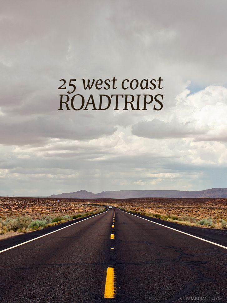 25 West Coast Road Trips