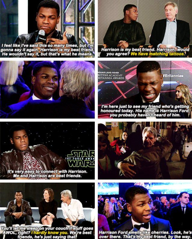 don't settle until you've found someone who loves you as much as John Boyega loves Harrison Ford