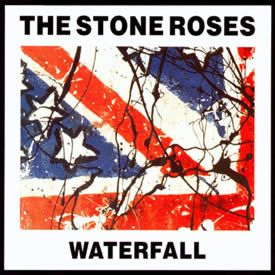 The Stone Roses. Waterfall.