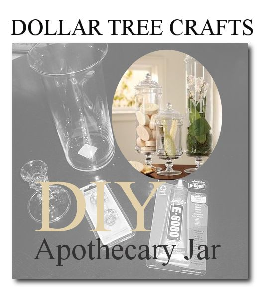 Dollar Tree Home Decor Ideas Make Your Own Apothecary Jar From Dollar Tree Thesteenstyle